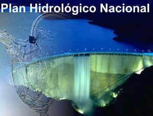 ¿Y del Plan Hidrológico Nacional, qué?